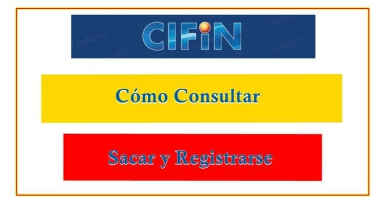 Consultar Sacar Registrarse en Cifin